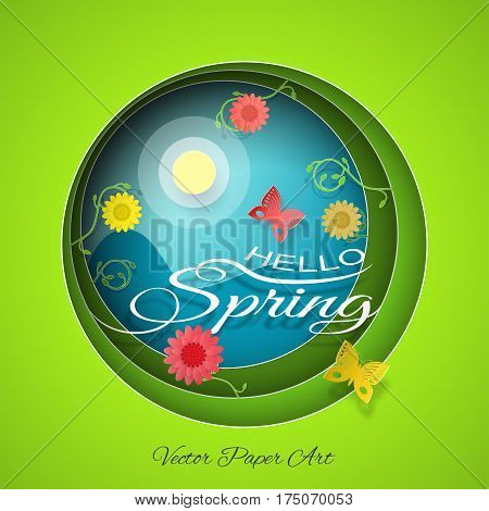 Hello Spring - vector poster in style of the multilayer paper art carve on the gradient sunny blue and green background with floral pattern sun mountains butterflies and flowers.
