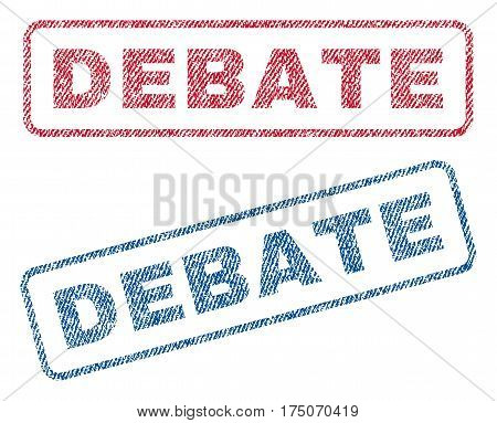 Debate text textile seal stamp watermarks. Blue red fabric vectorized texture. Vector caption inside rounded rectangular shape. Rubber sign with fiber textile structure.