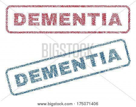 Dementia text textile seal stamp watermarks. Blue red fabric vectorized texture. Vector tag inside rounded rectangular banner. Rubber sticker with fiber textile structure.