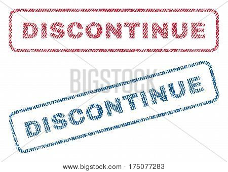 Discontinue text textile seal stamp watermarks. Blue, red fabric vectorized texture. Vector caption inside rounded rectangular banner. Rubber sticker with fiber textile structure.