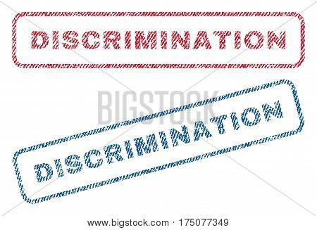 Discrimination text textile seal stamp watermarks. Blue, red fabric vectorized texture. Vector tag inside rounded rectangular banner. Rubber sign with fiber textile structure.