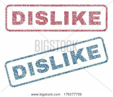 Dislike text textile seal stamp watermarks. Blue, red fabric vectorized texture. Vector tag inside rounded rectangular shape. Rubber sticker with fiber textile structure.