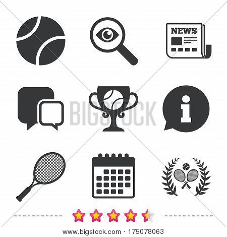 Tennis ball and rackets icons. Winner cup sign. Sport laurel wreath winner award symbol. Newspaper, information and calendar icons. Investigate magnifier, chat symbol. Vector