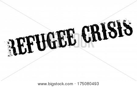 Refugee Crisis rubber stamp. Grunge design with dust scratches. Effects can be easily removed for a clean, crisp look. Color is easily changed.