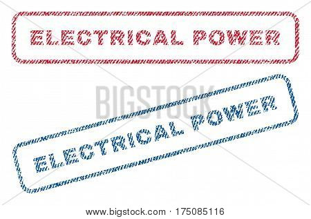 Electrical Power text textile seal stamp watermarks. Blue, red fabric vectorized texture. Vector tag inside rounded rectangular shape. Rubber sign with fiber textile structure.