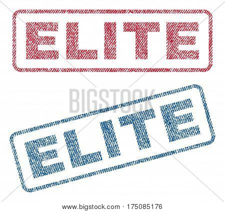 Elite text textile seal stamp watermarks. Blue, red fabric vectorized texture. Vector tag inside rounded rectangular shape. Rubber emblem with fiber textile structure.