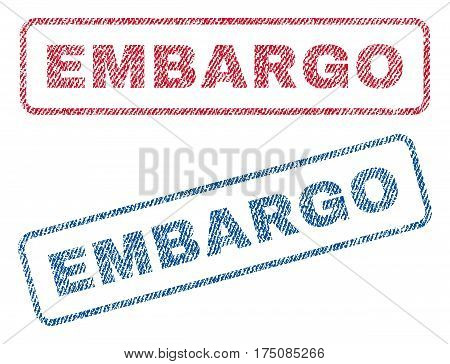 Embargo text textile seal stamp watermarks. Blue, red fabric vectorized texture. Vector caption inside rounded rectangular banner. Rubber emblem with fiber textile structure.