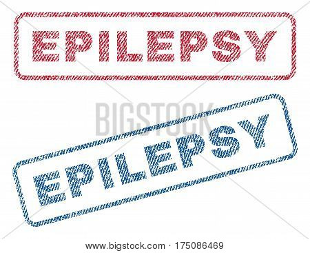 Epilepsy text textile seal stamp watermarks. Blue, red fabric vectorized texture. Vector tag inside rounded rectangular banner. Rubber sticker with fiber textile structure.