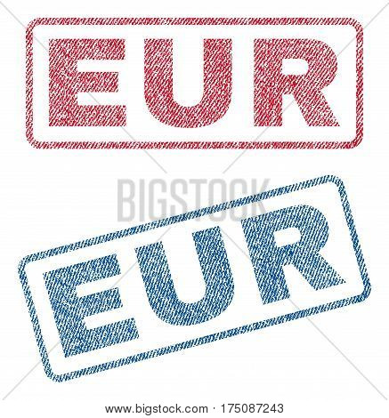Eur text textile seal stamp watermarks. Blue, red fabric vectorized texture. Vector tag inside rounded rectangular banner. Rubber sticker with fiber textile structure.