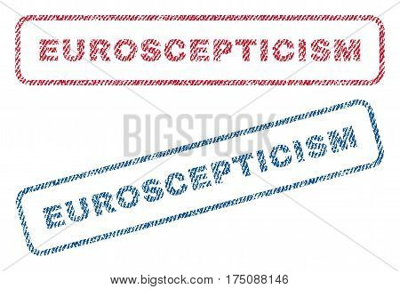 Euroscepticism text textile seal stamp watermarks. Blue, red fabric vectorized texture. Vector caption inside rounded rectangular banner. Rubber emblem with fiber textile structure.