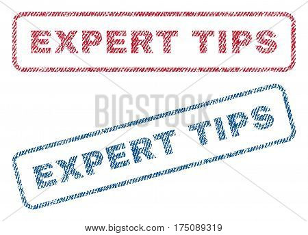 Expert Tips text textile seal stamp watermarks. Blue, red fabric vectorized texture. Vector caption inside rounded rectangular banner. Rubber sign with fiber textile structure.