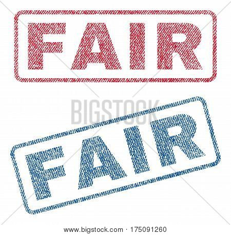 Fair text textile seal stamp watermarks. Blue, red fabric vectorized texture. Vector caption inside rounded rectangular shape. Rubber emblem with fiber textile structure.