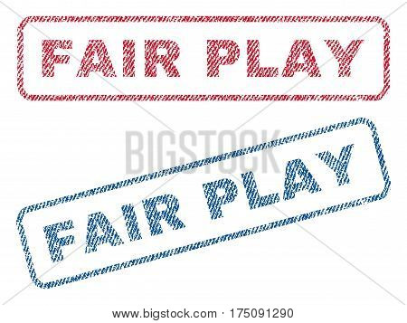 Fair Play text textile seal stamp watermarks. Blue, red fabric vectorized texture. Vector caption inside rounded rectangular banner. Rubber sign with fiber textile structure.