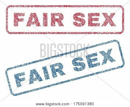 Fair Sex text textile seal stamp watermarks. Blue, red fabric vectorized texture. Vector tag inside rounded rectangular shape. Rubber sticker with fiber textile structure.
