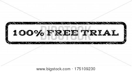 100 Percent Free Trial watermark stamp. Text caption inside rounded rectangle with grunge design style. Rubber seal stamp with dirty texture. Vector black ink imprint on a white background.
