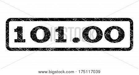 101.00 watermark stamp. Text tag inside rounded rectangle with grunge design style. Rubber seal stamp with unclean texture. Vector black ink imprint on a white background.