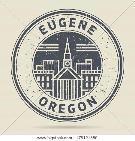 Grunge rubber stamp or label with text Eugene Oregon written inside vector illustration