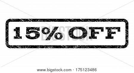 15 Percent Off watermark stamp. Text caption inside rounded rectangle frame with grunge design style. Rubber seal stamp with dirty texture. Vector black ink imprint on a white background.