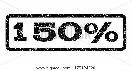 150 Percent watermark stamp. Text caption inside rounded rectangle frame with grunge design style. Rubber seal stamp with unclean texture. Vector black ink imprint on a white background.