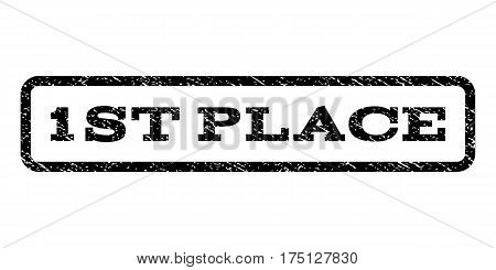1st Place watermark stamp. Text caption inside rounded rectangle frame with grunge design style. Rubber seal stamp with dirty texture. Vector black ink imprint on a white background.