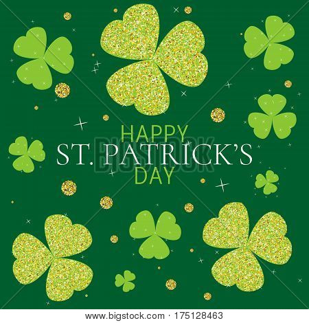 Happy St. Patrick's Day with sparkling shamrock leaves on green background. Holiday vector illustration.
