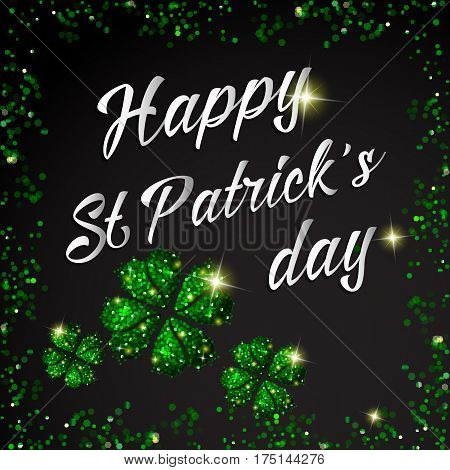 Shinny greeting card design with Happy St. Patrick Day lettering background with glitter clover