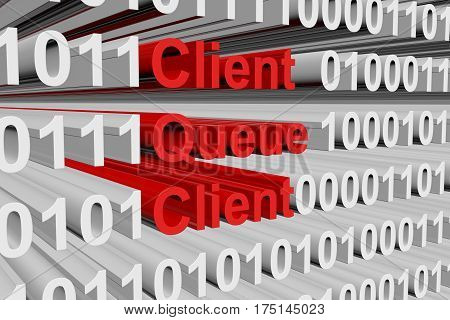 client queue client in the form of binary code, 3D illustration