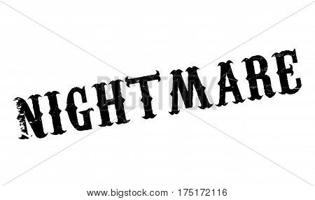 Nightmare rubber stamp. Grunge design with dust scratches. Effects can be easily removed for a clean, crisp look. Color is easily changed.