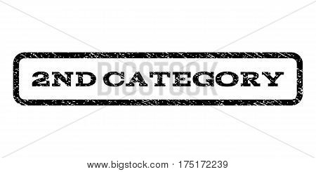 2nd Category watermark stamp. Text caption inside rounded rectangle with grunge design style. Rubber seal stamp with scratched texture. Vector black ink imprint on a white background.