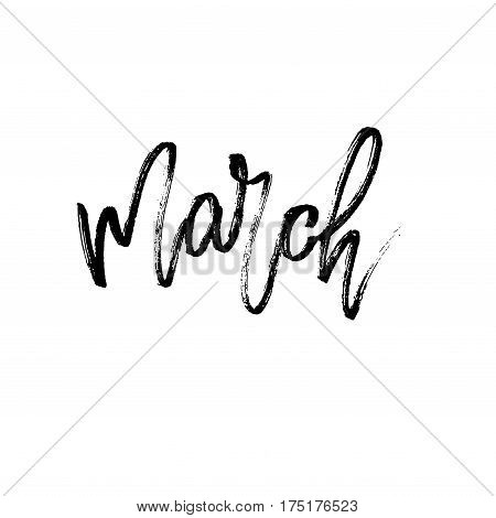 March postcard. Seasonal lettering. Ink illustration. Modern brush calligraphy. Calligraphy lettering on blackboard. Vector illustration stock vector.