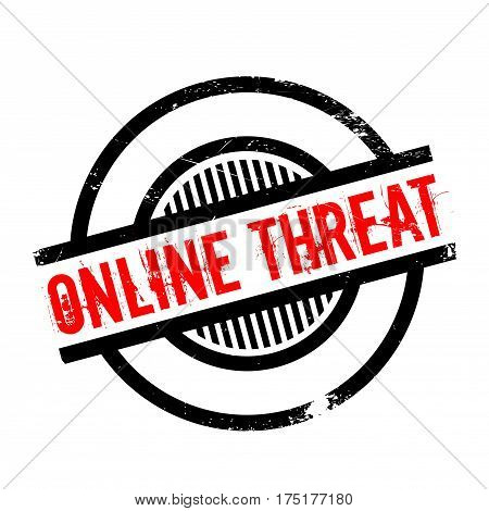 Online Threat rubber stamp. Grunge design with dust scratches. Effects can be easily removed for a clean, crisp look. Color is easily changed.