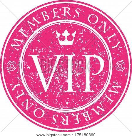 VIP. Members only. Red vector grunge style rubber stamp with crown. poster