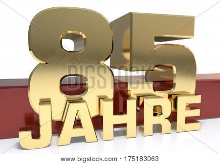 Golden digit eighty five and the word of the year. Translated from the German - years.3D illustration