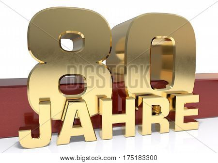 Golden digit eighty and the word of the year. Translated from the German - years.3D illustration