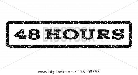 48 Hours watermark stamp. Text tag inside rounded rectangle frame with grunge design style. Rubber seal stamp with scratched texture. Vector black ink imprint on a white background.