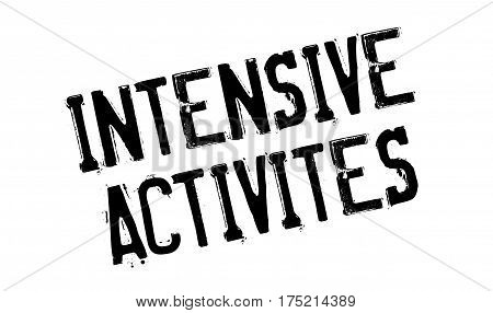 Intensive Activites rubber stamp. Grunge design with dust scratches. Effects can be easily removed for a clean, crisp look. Color is easily changed.