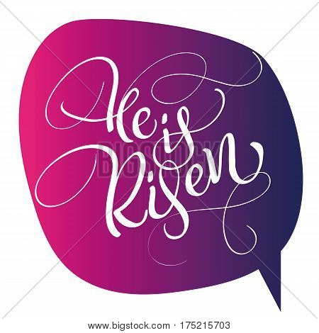 he is risen text on red background. Calligraphy lettering Vector illustration EPS10.