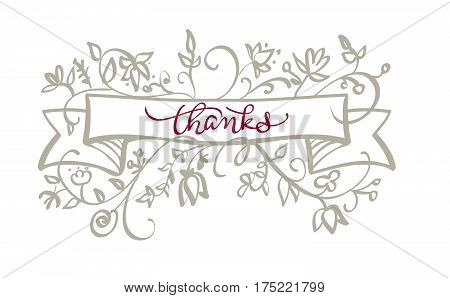 Thanks text with frame flourish of vintage decorative whorls . Calligraphy lettering Vector illustration EPS10.