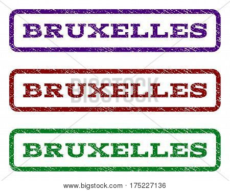 Bruxelles watermark stamp. Text caption inside rounded rectangle frame with grunge design style. Vector variants are indigo blue, red, green ink colors. Rubber seal stamp with unclean texture.