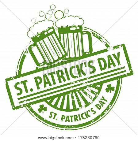 Green grunge rubber stamp with Beer mugs and the text St Patrick s Day written inside