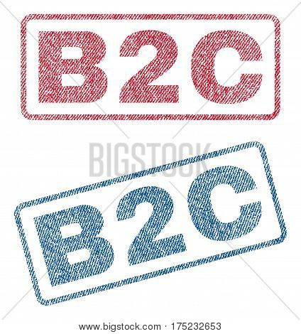 B2C text textile seal stamp watermarks. Blue, red fabric vectorized texture. Vector caption inside rounded rectangular banner. Rubber sign with fiber textile structure.