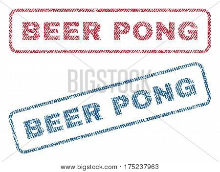 Beer Pong text textile seal stamp watermarks. Blue, red fabric vectorized texture. Vector tag inside rounded rectangular banner. Rubber emblem with fiber textile structure.