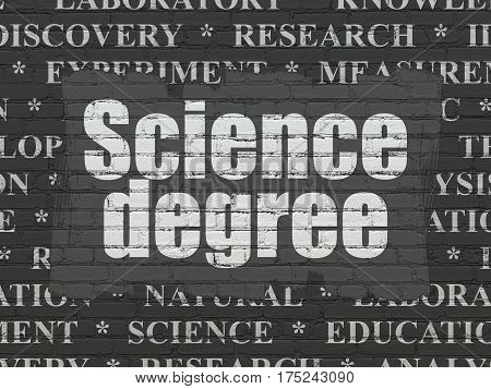 Science concept: Painted white text Science Degree on Black Brick wall background with  Tag Cloud