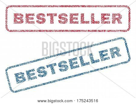 Bestseller text textile seal stamp watermarks. Blue, red fabric vectorized texture. Vector caption inside rounded rectangular banner. Rubber sticker with fiber textile structure.
