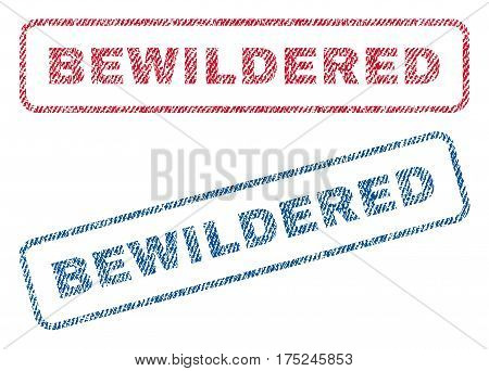 Bewildered text textile seal stamp watermarks. Blue, red fabric vectorized texture. Vector tag inside rounded rectangular shape. Rubber sign with fiber textile structure.