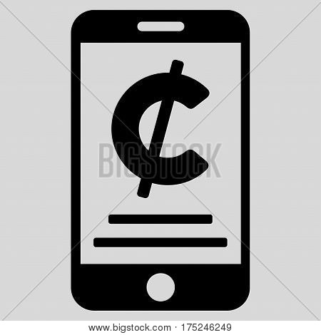 Cent Mobile Payment vector pictogram. Illustration style is a flat iconic black symbol on light gray background.
