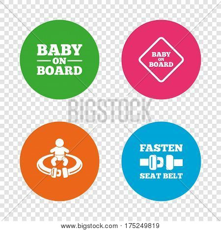 Baby on board icons. Infant caution signs. Fasten seat belt symbol. Round buttons on transparent background. Vector