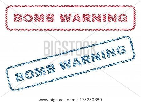 Bomb Warning text textile seal stamp watermarks. Blue, red fabric vectorized texture. Vector tag inside rounded rectangular shape. Rubber sign with fiber textile structure.