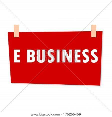 E Business Sign - illustration on white background