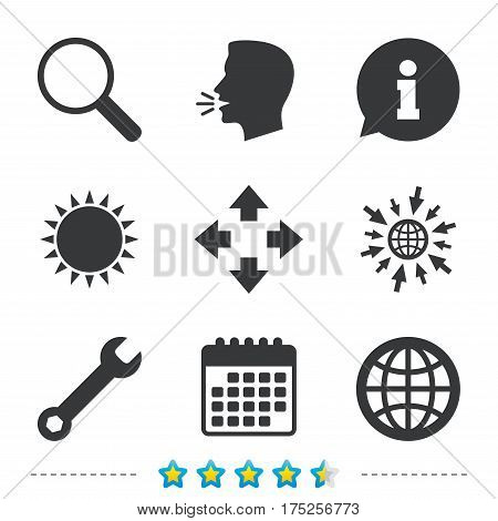 Magnifier glass and globe search icons. Fullscreen arrows and wrench key repair sign symbols. Information, go to web and calendar icons. Sun and loud speak symbol. Vector